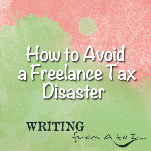 How to Avoid Freelance Tax Disaster
